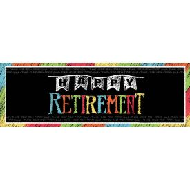 Retirement Chalk Giant Party Banner, Happy Retirement